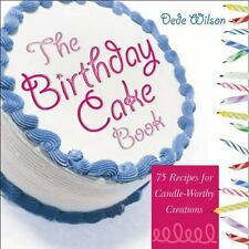 The Birthday Cake Book: 75 Recipes for Candle-Worthy Creations-ExLibrary