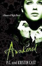 Awakened by P. C. Cast, Kristin Cast (Paperback, 2011) New