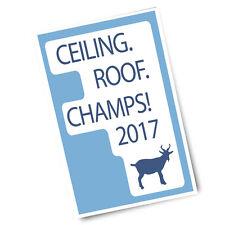 Unc Ceiling Roof Champs 2017 Carolina Goat 11x17 Poster