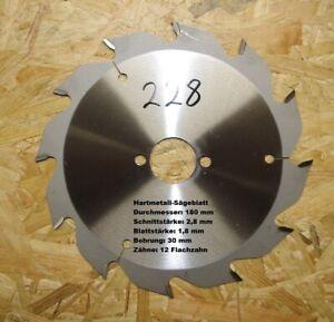 HM-Sägeblatt , D-180mm, S-2,8 mm, B-30mm, Z-12 FZ