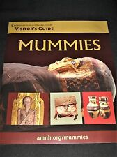 American Museum & Natural History Mummies Visitor's Guide-Special Exhibit 2017