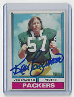 PACKERS Ken Bowman signed card AUTO 1974 Topps #4 AUTOGRAPHED Green Bay