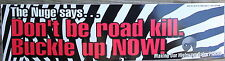 NOS Vintage Ted Nugent The Nuge Says Dont Be Road Kill. MI Zebra Bumper Sticker