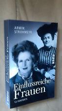 Armin Strohmeyr: Einflussreiche Frauen