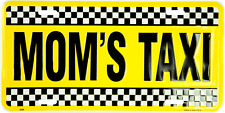 Mom's Taxi Metal License Plate Sign MADE IN THE USA Black and Yellow Checkered