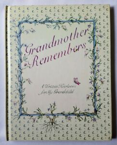 Grandmother Remembers – A Written Heirloom – Fill in – Genealogy by Judith Levy