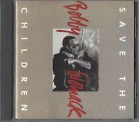 BOBBY WOMACK / SAVE THE CHILDREN * NEW CD 1993 * NEU *