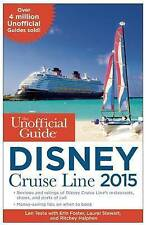 Unofficial guide to the disney cruise line 2015, foster, testa, new book