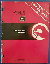 John Deere - 30G and 40G Gas Grills Operator's Manual - Dealer Service Shop Copy