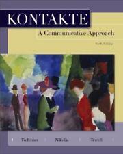Kontakte A Communicative Approach byTschirner,Nikolai,Terrell, 6th Ed,0073535338