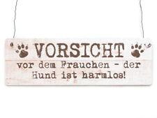 Shabby Vintage Schild Dekoschild Türschild VORSICHT VOR DEM FRAUCHEN DER HUND IS