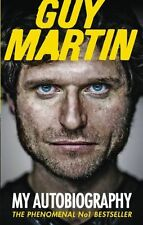 **NEW** - Guy Martin: My Autobiography (Paperback) ISBN9780753555033)