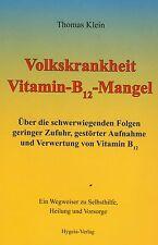 VOLKSKRANKHEIT VITAMIN B12 MANGEL - Thomas Klein BUCH - NEU