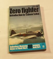 Ballantine's Illustrated History  Weapons Book No. 9  Zero Fighter
