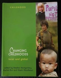 Changing Childhoods: Local and Global (Wiley & OU Childhood) Paperback Book