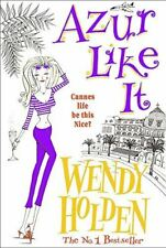 Holden, Wendy, Azur Like It, Very Good, Paperback