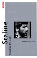 Staline (Naissance dun destin) (French Edition)