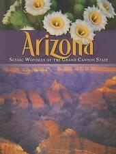 Good, Arizona: Scenic Wonders of the Grand Canyon State, Bryant, Kathleen, Book