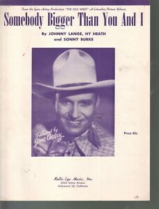 Somebody Bigger Than You and I 1951 Gene Autry Sheet Music