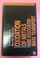 Oxidation of Metals and Associated Mass Transport (1987, Hardcover)