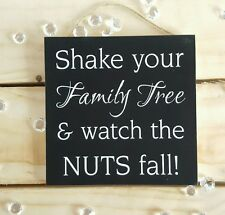 family tree plaque black white wall plaque gift present funny quote saying nuts