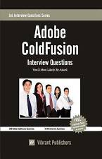 NEW Adobe ColdFusion Interview Questions You'll Most Likely Be Asked