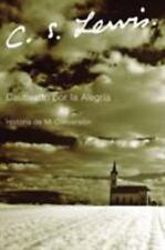 NEW - Cautivado por la Alegria: Historia de Mi Conversion (Spanish Edition)