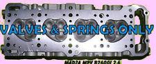NEW FITS MAZDA MPV B2600i PU G6 2.6 SOHC 12V CYLINDER HEAD VALVES&SPRINGS ONLY