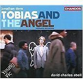 Jonathan Dove - : Tobias and the Angel (CD 2010)