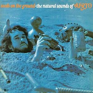 AIRTO-SEEDS ON THE GROUND: NATURAL SOUNDS OF AIRTO (LTD (US IMPORT) VINYL LP NEW