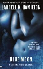 Blue Moon by Laurell K Hamilton Anita Blake Vampire Hunter ser: Book 8 Paperback