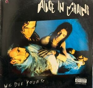 "ALICE IN CHAINS WE DIE YOUNG 12"" 1990 COLUMBIA CAS2095 DJ PROMO WHITE LABEL RARE"
