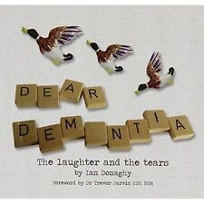 Dear Dementia: The Laughter and the Tears-ExLibrary