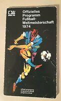 Orig. Officiel Programm WM 74 Germany Official programme Fussball World Cup 74
