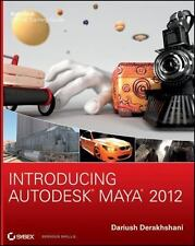 Introducing Autodesk Maya 2012 9780470900215 by Derakhshani, Dariush