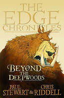 Beyond The Deepwoods: The Edge Chronicles by Paul Stewart, Good Used Book (Paper