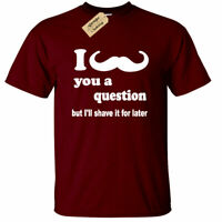 Mens I Moustache you a Question T Shirt shave sean beard connery gift movember
