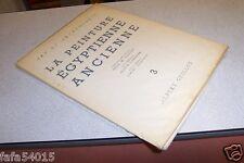 LA PEINTURE EGYPTIENNE 3 ALBERT GUILLOT ART ET ARCHEOLOGIE 1954
