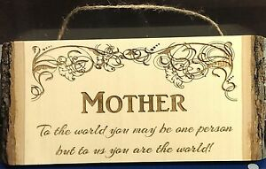 Mother - to us you are the world etched wood plaque - Mother's Day gift