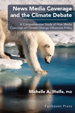 News Media Coverage and the Climate Debate: A Comprehensive Study of How Media C