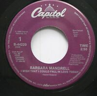 Country Nm! 45 Barbara Mandrell - I Wish That I Could Fall In Love Today / I'Ll