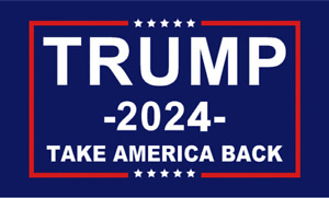 Trump 2024 2020 President Flag Take Save America Back 3x5 Feet Donald MAGA