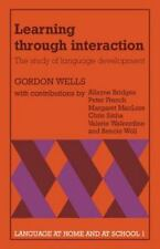 Learning through Interaction: The Study of Language Development (Language at Hom