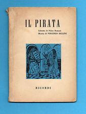 (AM) LIBRETTO OPERA-IL PIRATA-BELLINI-EDIZIONE RICORDI 1958
