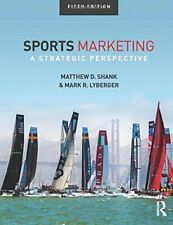 Sports Marketing : A Strategic Perspective, 5th edition by Shank, D. New,,