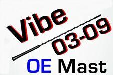 """OE"" Pontiac VIBE Antenna MAST 2003-2010 FUBA  WHIP"
