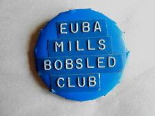 Unusual Vintage Euba Mills Bobsled Club Homade Pinback Member Badge
