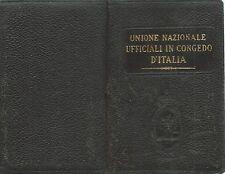 """Tesserino """" Unione Nazionale Ufficiali in Congedo d'Italia"""" - Anno 1931"""