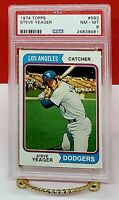 STEVE YEAGER 1974 TOPPS #593 PSA 8 NM-MT Los Angeles DODGERS Catcher
