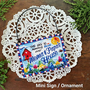 Mini Sign SKY BLUE Mema & Papa 's HOUSE Wood Ornament gift sign NEW Decowords